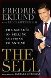 The Sell, Fredrik Eklund and Bruce Littlefield, 1592409318