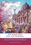 Ave Atque Vale : Hail and Farewell, Michael Kelly, 1922239313