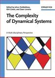 The Complexity of Dynamical Systems : A Multi-Disciplinary Perspective, Dubbeldam, Johan and Green, Kirk, 3527409319