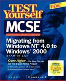 Test Yourself MCSE Migrating from NT 4.0 to Windows 2000 (Exam 70-222), Syngress Media, Inc. Staff, 007212931X