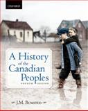 A History of the Canadian Peoples, Bumsted, J. M., 0195439317