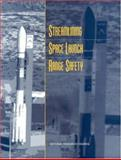 Streamlining Space Launch Range Safety, Space Launch Range Safety Committee and Aeronautics and Space Engineering Staff, 0309069319