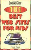101 Best Websites for Kids, Trevor Meers and Consumer Guide Editors, 0785339310