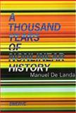 A Thousand Years of Nonlinear History, Manuel De Landa, 0942299310
