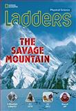 The Savage Mountain, Stephanie Harvey and National Geographic Learning Staff, 1285359313