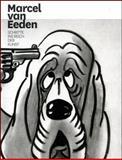 Marcel van Eeden. Schritte ins Reich der Kunst., Marcel van Eeden, 3865609317