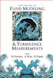 Advances in Fluid Modeling and Turbulence Measurements : Proceedings of the 8th International Symposium on Flow Modeling and Turbulence Measurements, Hisashi Nonokata, Akira Wada, Nobukazu Tanaka, 9810249314