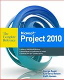 Microsoft Project 2010 the Complete Reference, Angel, George and Varra-Nelson, Lee, 0071749314