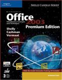 Microsoft Office 2003 : Introductory Concepts and Techniques, Shelly, Gary B. and Cashman, Thomas J., 1418859311
