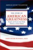 American Greatness, John Peter Dunnell, 1436369312