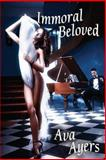 Immoral Beloved, Ava Ayers, 1478329319