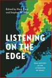 Listening on the Edge : Oral History in the Aftermath of Crisis, , 0199859310