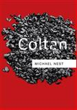 Coltan, Nest, Michael, 0745649319