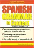 Spanish Grammar in Context, Juan Kattán-Ibarra and Angela Howkins, 0071419314
