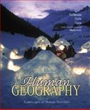 Human Geography, Fellmann, Jerome D. and Getis, Arthur, 0073259314