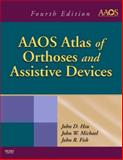 AAOS Atlas of Orthoses and Assistive Devices, Hsu, John D. and Michael, John, 0323039316