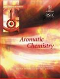 Aromatic Chemistry, Hepworth, John D. and Waring, David R., 0471549312