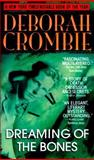 Dreaming of the Bones, Deborah Crombie, 0553579312