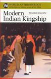 Modern Indian Kingship : Tradition, Legitimacy and Power in Jodhpur, Balzani, Marzia, 0852559313