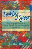 Looking Queer, Dawn Atkins and John P. Dececco, 156023931X