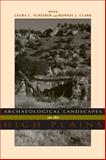 Archaeological Landscapes on the High Plains, , 0870819313