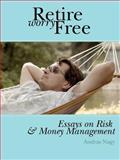 Retire Worry Free 9780975309315
