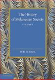 The History of Melanesian Society: Volume 1 : Volume I, Rivers, William Halse Rivers, 110741931X