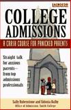 College Admissions, Sally Rubenstone and Sidonia Dalby, 0028619315