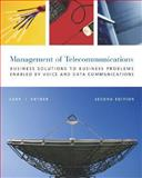 The Management of Telecommunications : Business Solutions to Business Problems Enabled by Voice and Data Commumnications, Carr, Houston H. and Snyder, Charles A., 0072489316