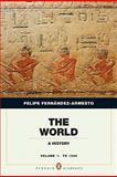 The World : A History, Fernández-Armesto, Felipe, 0205759319