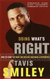 Doing What's Right, Tavis Smiley, 0385499310