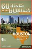 60 Hikes Within 60 Miles: Houston, Laurie Roddy, 0897329317
