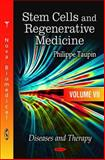 Stem Cells and Regenerative Medicine (Diseases and Therapy), Taupin, Philippe, 1612099319