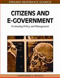Citizens and E-Government, Christopher G.  Reddick, 161520931X
