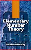 Elementary Number Theory, Dudley, Underwood, 048646931X