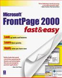FrontPage 2000 Fast and Easy, Witherspoon, Coletta, 0761519319