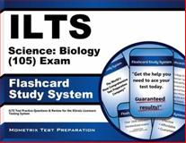ILTS Science Biology (105) Exam Flashcard Study System : ILTS Test Practice Questions and Review for the Illinois Licensure Testing System, ILTS Exam Secrets Test Prep Team, 1621209318