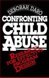 Confronting Child Abuse, Deborah Daro, 0029069319