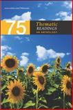 75 Thematic Readings : An Anthology, McGraw-Hill, 0072469315