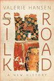The Silk Road, Valerie Hansen, 0195159314