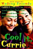 Cool It, Carrie, Kate Andrews, 0380809311