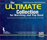 The ULTIMATE Collection for Marching and Pep Band, Doug Adams, Nick Baratta, Ralph Ford, Victor López, Shane Porter, 0739069314
