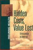Hidden Costs, Value Lost 9780309089319