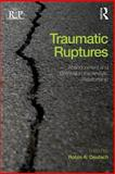 Traumatic Ruptures, , 0415539315