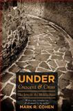Under Crescent and Cross : The Jews in the Middle Ages, Cohen, Mark R., 0691139318