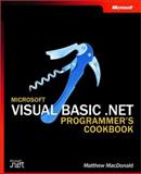 Microsoft Visual Basic . NET Programmer's Cookbook, MacDonald, Matthew and Macdonald, Matthew, 073561931X