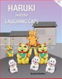 Haruki and the Laughing Cats, Mark A. Shoffner, 1628909315