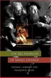 The Big Problem of Small Change, Sargent, Thomas J. and Velde, François R., 0691029326