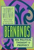Bernanos : His Political Thought and Prophecy, Molnar, Thomas, 1560009322