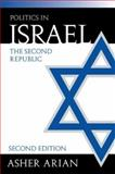 Politics in Israel, Asher Arian, 1568029322